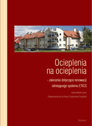 Ocieplenia na ocieplenia - zalecenia dotyczàce renowacji istniejàcego systemu ETICS